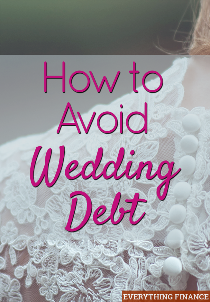 Chances are, you want to start married life off on the right financial foot. That means avoiding wedding debt at all costs. Follow these 4 tips to do so.