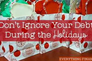 Don't ignore your debt this holiday season. Learn how to keep the focus on your financial well-being instead of ending up in debt due to poor holiday spending.
