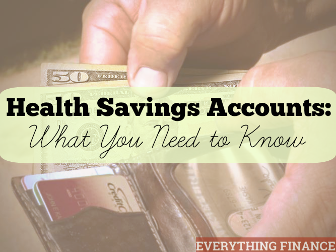 Confused about health saving accounts? Here's what you need to know.