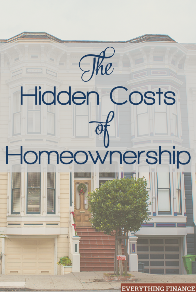 Your monthly payment isn't the only thing to worry about when you buy a house. There are hidden costs of homeownership to consider - here's a list of them so you can prepare!