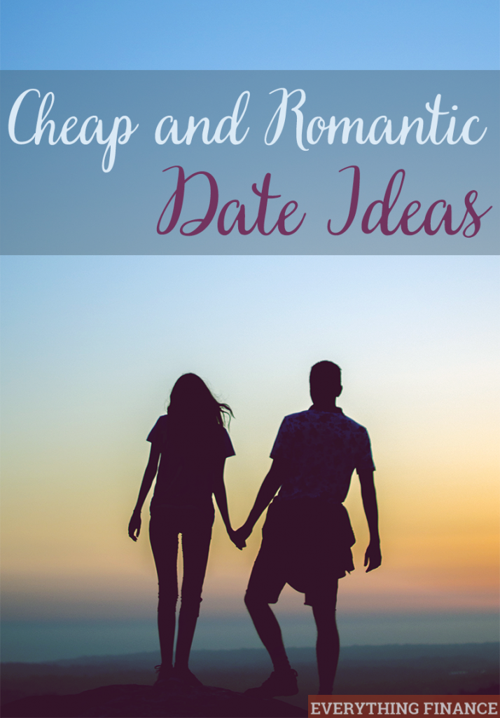 You shouldn't have to spend hundreds wining and dining your partner, but you should still make time to connect. Here are cheap and romantic date ideas.