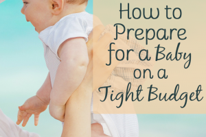 Not sure how to prepare for a baby on a tight budget? Here's a list of ways you can save money on your impending arrival!