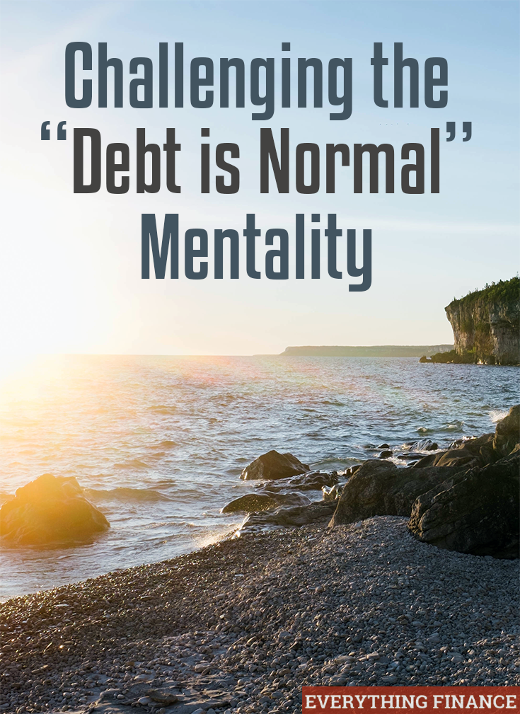 Have you fallen into the trap of thinking debt is normal? You might not realize how much freedom it's robbing you of. Here's why you should be debt free.