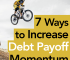 Are you tired of paying off debt? What should you do when your motivation to pay it off slows? Here are 7 ways to increase debt payoff momentum.