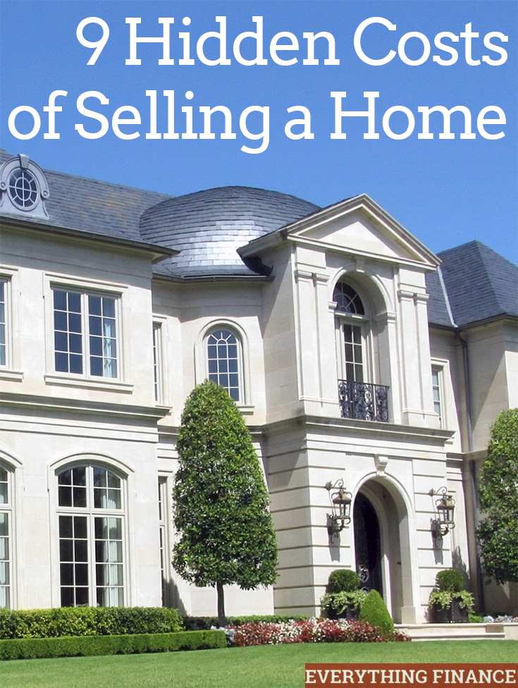 You might know there are hidden costs to buying or owning a home - but did you know there are hidden costs of selling a home? Here are 9 you might miss.
