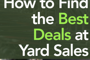 Sick of running into lackluster yard sales, and want to find the best deals when shopping yard sales? Then these 4 money saving tips are for you!
