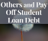 You want to make the world a better place, but you also have student loan debt. Here's how you can serve others and pay off student loans at the same time.
