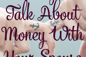 It's important to talk about money with your spouse, but in a way that isn't confrontational or accusatory. Here are 5 ways to talk civilly about money.