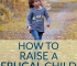 Don't want to watch your kids make the same financial mistakes that you did? Here's how to raise a frugal child, with tips that will actually stick.