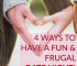 Have you been neglecting date nights with your spouse? Here are four ideas for a fun and frugal date night that won't bust your budget!