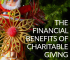 There are many benefits to charitable giving, especially when it comes to your money, and many may surprise you!