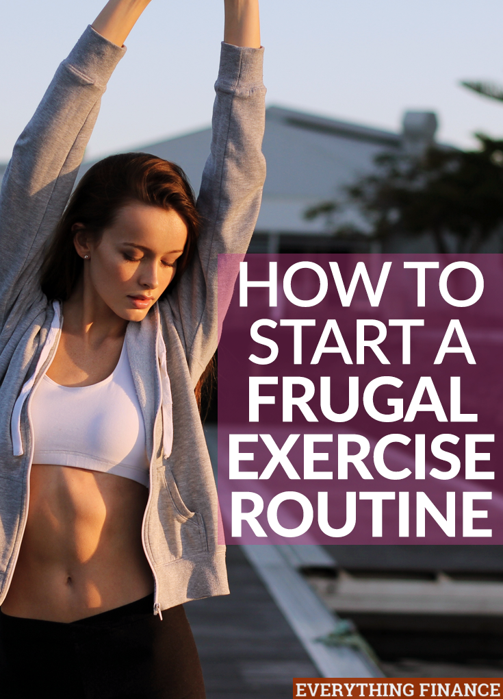 You don't need to shell out a hundred bucks on a FitBit or join a gym to get some exercise. Here's how to start a frugal exercise routine on the cheap.
