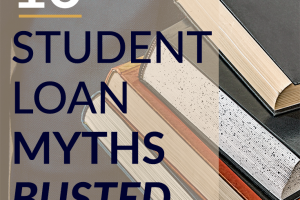 Are you falling for any of these popular student loan myths? Know what you're getting into before you borrow, and be aware of your options after graduation.