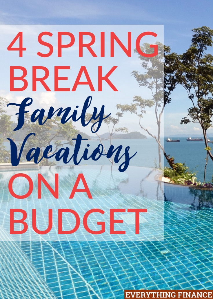 4-spring-break-family-vacations-on-a-budget Collection of Top Vacation Ideas Budget Info Now @capturingmomentsphotography.net