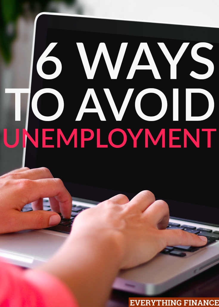 Unemployment still plagues many people in the US, millennials in particular. If you're worried about losing your job, here are 6 ways to avoid unemployment.