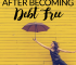 Being credit card debt free is something everyone looks forward to. However, it's important to spend wisely to avoid getting back into debt. Here's how.