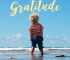 It's important to teach your child gratitude as it can change their outlook on life for the better from an early age and cost you less in the long run!