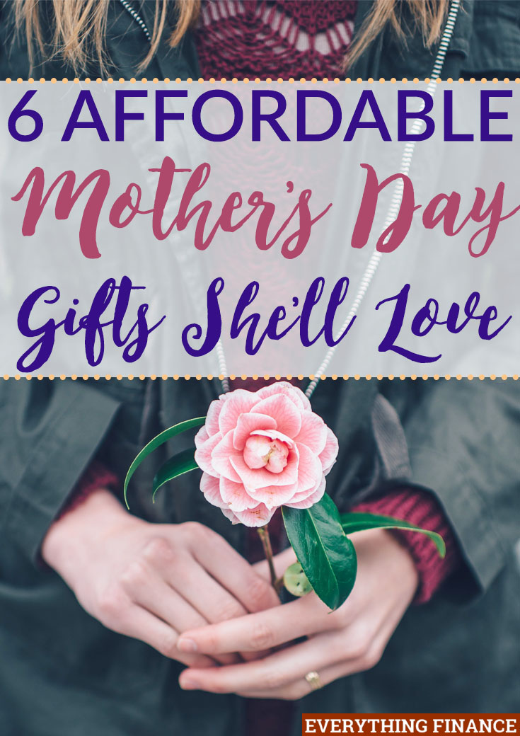 Not sure what to get mom for her special day? It's coming up fast! Use these 6 affordable Mother's Day gifts as inspiration to make your mom's day.