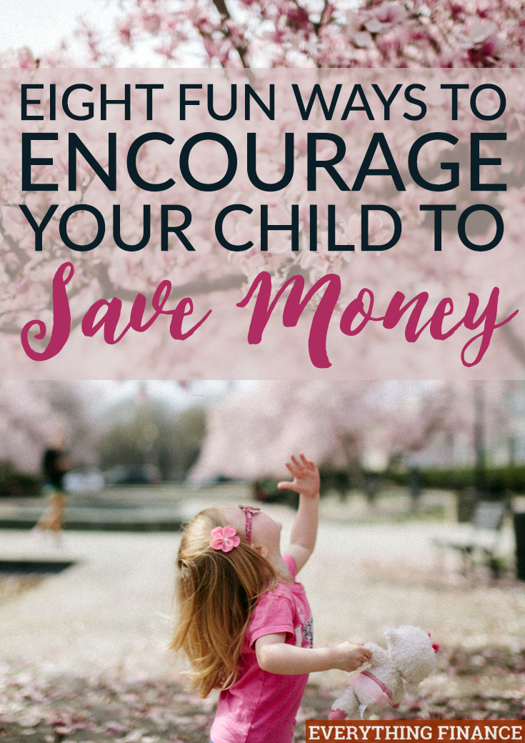 Are you a parent? Want to teach and encourage your child to save money? Start early and use these 8 fun methods to teach them money management skills.