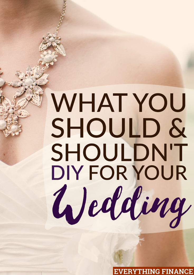 Do you plan to DIY for your wedding to save money? There are some things you should consider outsourcing instead. Here's what you should & shouldn't DIY.