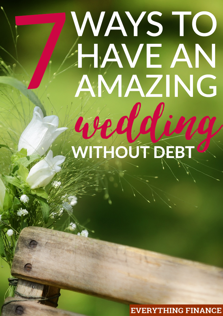 Worried about the cost of your wedding? It's completely possible to have a wedding without debt, especially if you follow these 7 tips for your big day.
