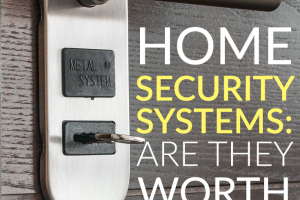 Security seems to be on everyone's mind lately. To help you decide if home security systems are worth the money, here are a few pros and cons to consider.