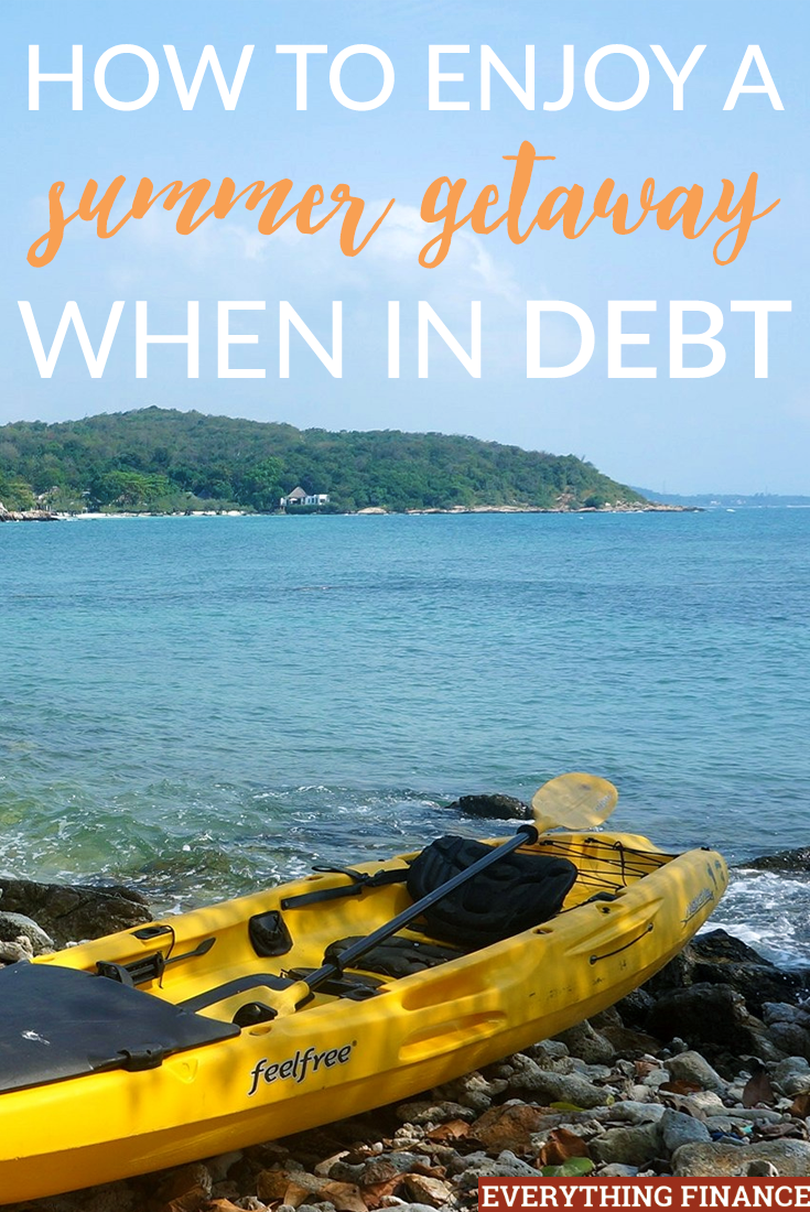 It's possible to enjoy a summer getaway when you're in debt without sacrificing the progress you've made on paying it off. Here are five tips to help you take that much needed vacation.