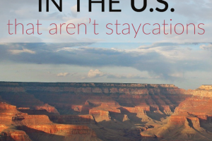 """Tired of the idea of a staycation, but don't have the money for a """"real"""" vacation? Take a frugal trip in the US instead! Here are 5 ideas."""