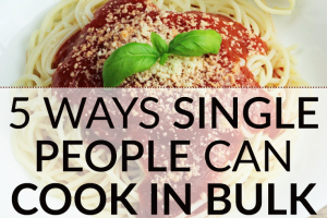 Want to save money on food and eat healthy? A lot of tips are aimed at families and don't work well for those who are single. These tips will help you cook in bulk for yourself without food going to waste.