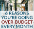 Creating a budget is easy, sticking to it is the hard part. If you overspend your budget on a regular basis, one of these 6 things could the reason why.