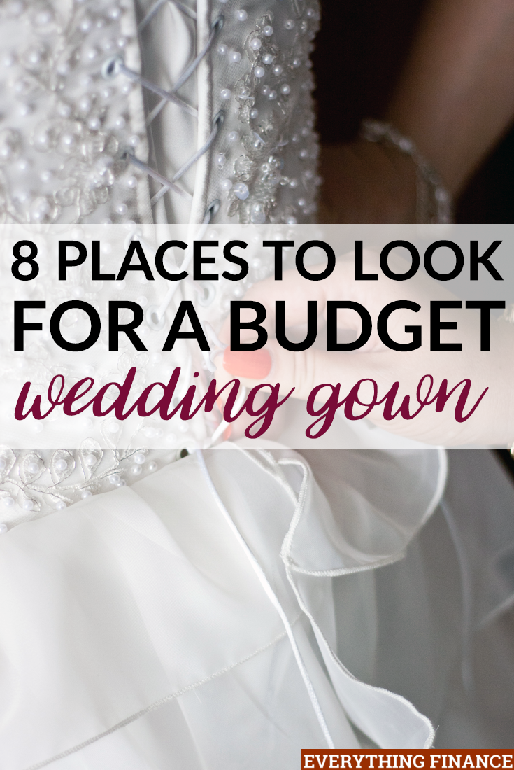 8 Places To Look For A Budget Wedding Gown