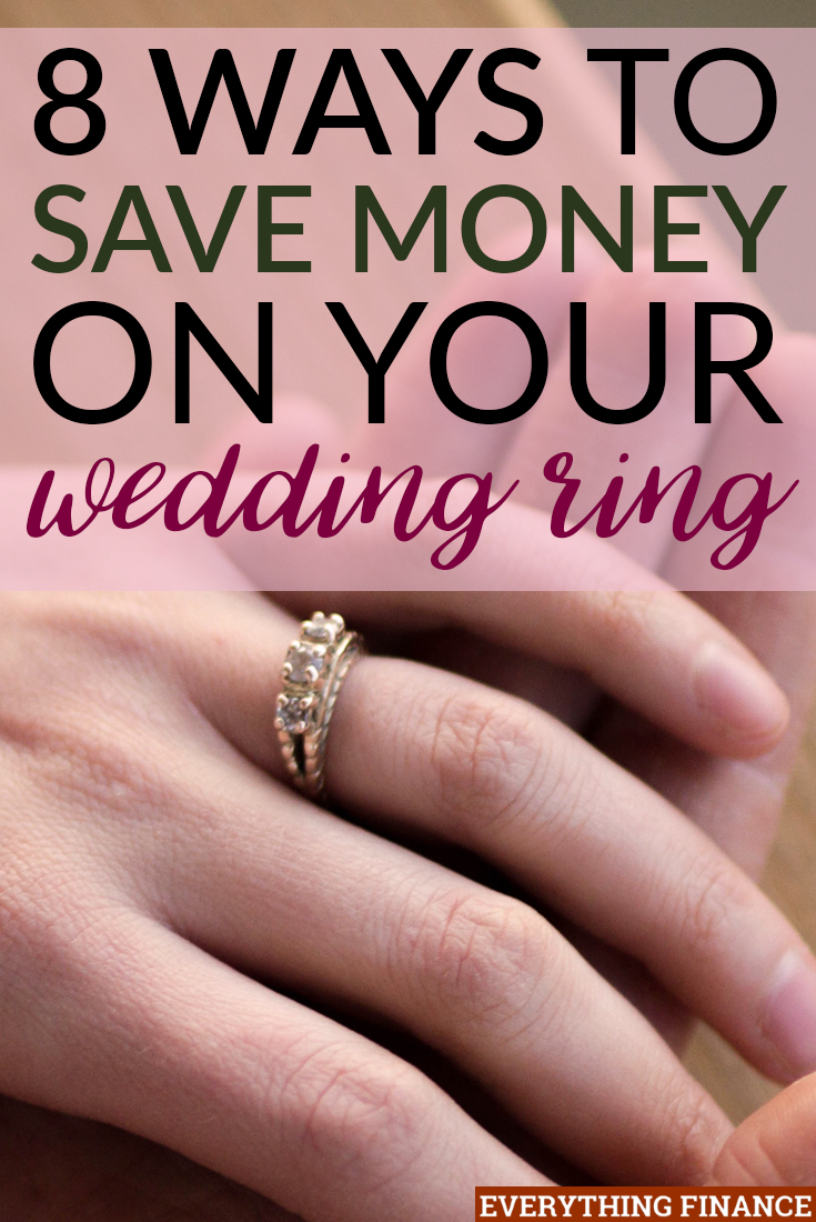 8 Ways to Save Money on Your Wedding Ring