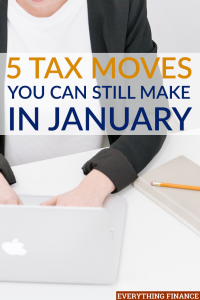 While many of the deadlines for tax moves have passed, not all is lost. There are plenty of tax moves you can still make in January (or later).
