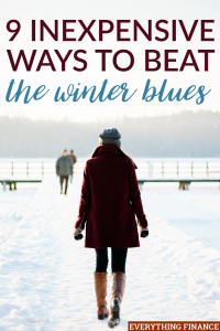 When the winter blues set in, you may not feel motivated to do much of anything. But there are some cheap ways you can beat the winter blues and get going!