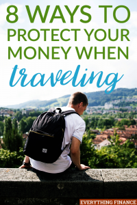 It's important to protect your money when traveling as you are at risk when you are a tourist. Here's how you can protect your money when traveling.
