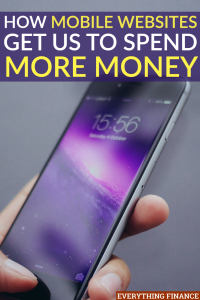 Mobile websites seem like a great convenience, and while they are, they can also cause us to spend more money. Here are a few reasons why.