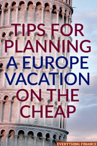 It is possible to go on a Europe vacation for cheap and stick to your budget. Here are my best tips for saving on a Europe vacation.