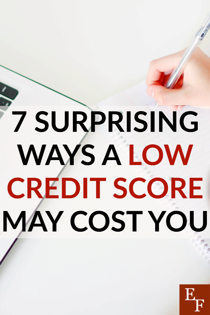 You've likely been warned about the dangers of having a low credit score, but some of these consequences may still surprise you!