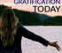 "It can be hard to start practicing delayed gratification in today's society of ""Now, now, now!"" Luckily, these steps can make it easier for you!"