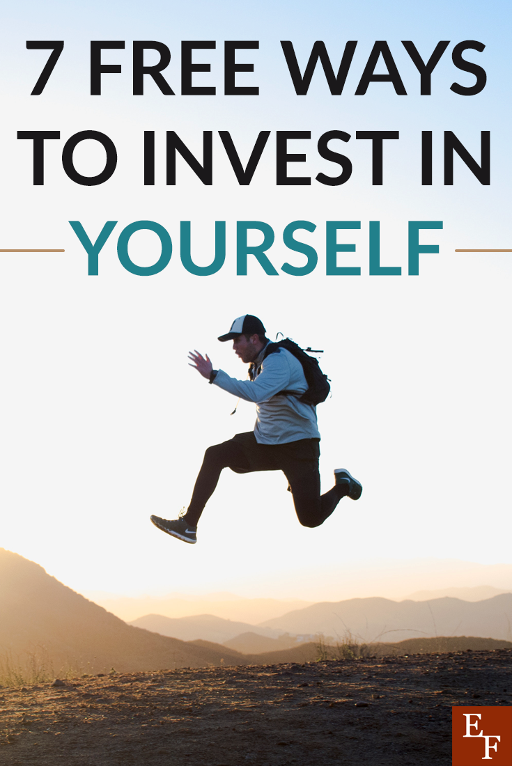 You don't necessarily have to spend money to invest in yourself. Here are a few easy and free ways to start investing in yourself to better your life.