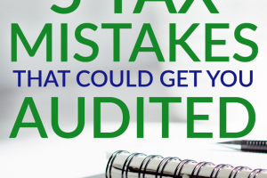 Want to avoid an audit on your taxes? Watch out for these common tax mistakes that are more likely to trigger an audit.
