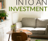 Do you consider your home an investment? Here are a few things you can do to make your home into a good financial investment.