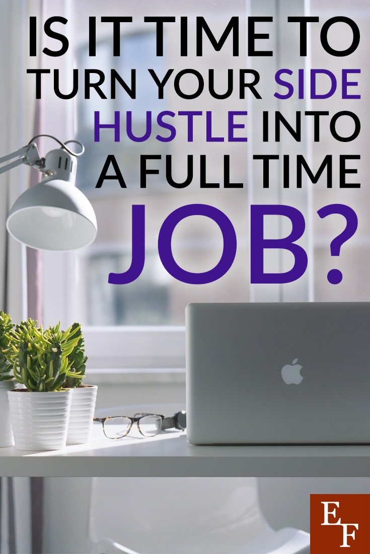 Should you take your side hustle full time? Here are a few telltale signs that your side hustle is ready to become your main source of income.