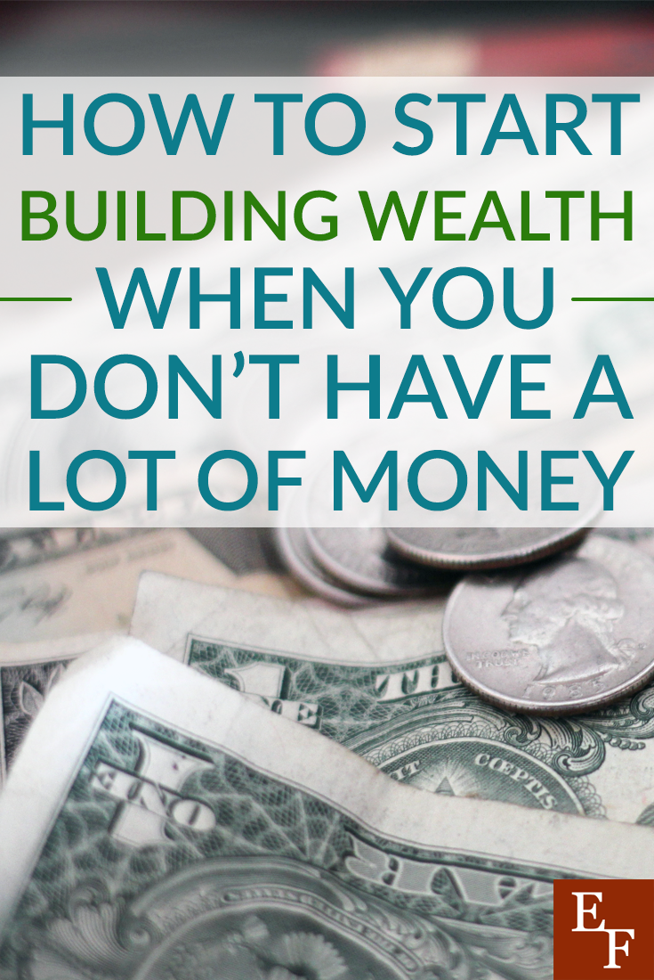 You don't have to be rich to start building wealth. Here are a few simple ways to get started building wealth today.