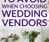 Wedding vendors can either make or break the experience of your wedding day. That's why it's important to choose good vendors. Here are a six red flags to watch out for when selecting vendors for your wedding.