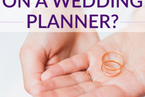 It's important to decide what is important to you for your wedding and if hiring a wedding planner will get you more value or not.