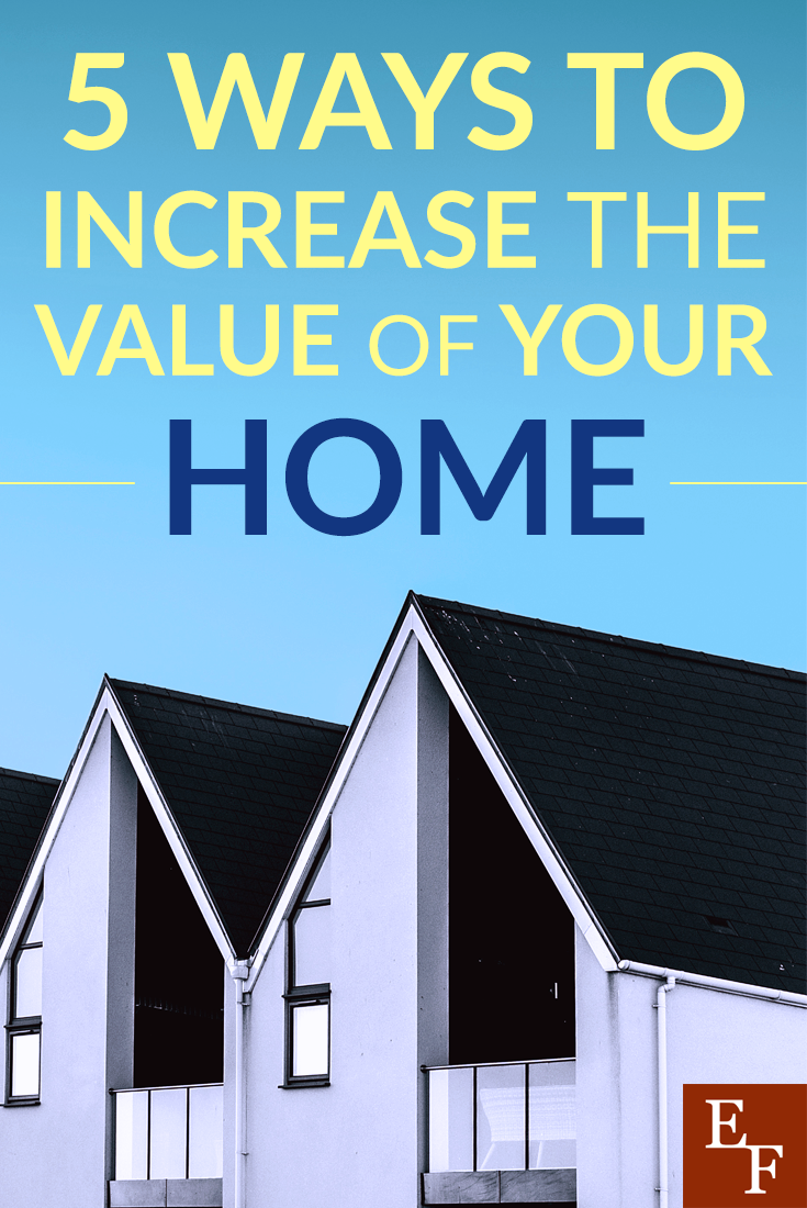 Doing a few small projects and updates can easily increase the value of your home, turning it from a money pit into a good investment.