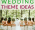 These unique and cheap wedding theme ideas can help you have a fun and beautiful wedding without overspending your budget.