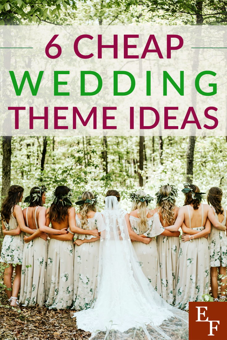 These Unique And Cheap Wedding Theme Ideas Can Help You Have A Fun And Beautiful Wedding