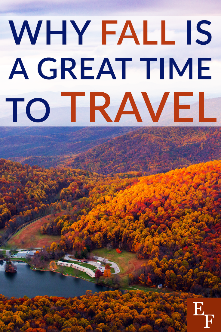 Skipped your summer vacation? It's ok! Here's why fall is the best time to travel anyway!